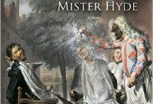 Frédéric Lenormand - Docteur Voltaire et Mister Hyde