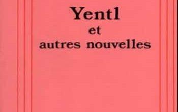 Isaac Bashevis Singer - Yentl et autres nouvelles