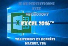 Photo de Je me perfectionne avec Excel 2016 – Traitement de donnée