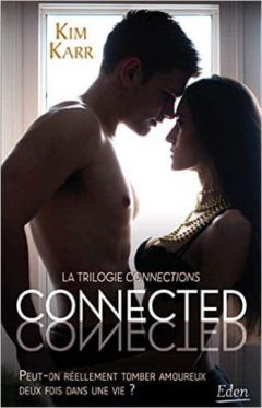 Kim Karr - Connections - Tome 1