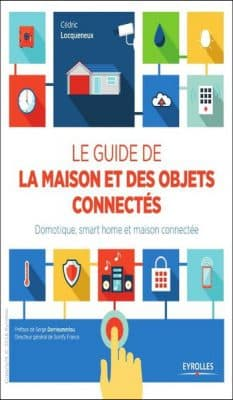 le guide de la maison et des objets connect s pdf. Black Bedroom Furniture Sets. Home Design Ideas