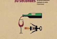 Photo de Le vin en 30 secondes