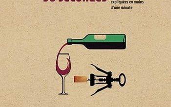 Photo of Le vin en 30 secondes