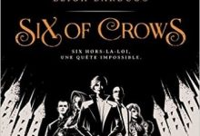 Photo de Leigh Bardugo – Six of Crows