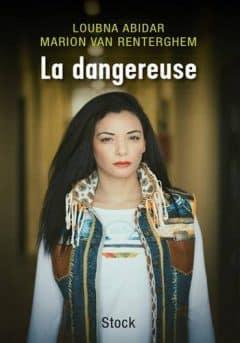 Marion Van Renterghem & Loubna Abidar - La dangereuse