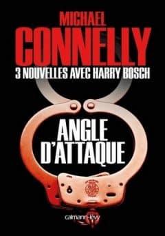 Michael Connelly - Angle d'attaque