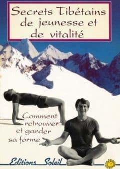 Peter Kelder - Secrets tibétains de jeunesse et de vitalité