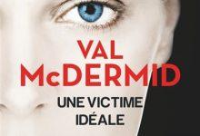 Photo de Val McDermid – Une victime idéale