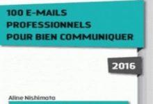 Photo de 100 e-mails professionnels pour bien communiquer