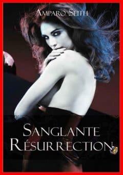 Amparo Seith - Sanglante résurrection