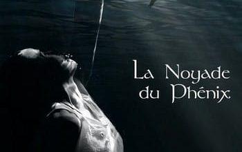 Audrey Briere - La Noyade du Phenix