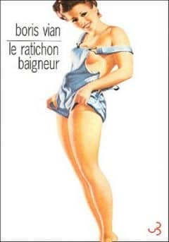 Boris Vian - Le ratichon baigneur