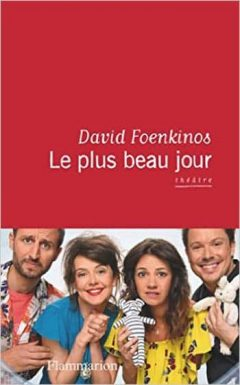 David Foenkinos - Le plus beau jour