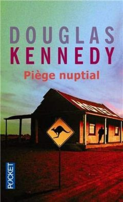 Douglas Kennedy - Piège nuptial