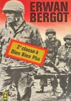Erwan Bergot - 2ème classe à Dien Bien Phu