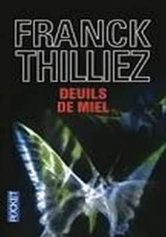 Franck Thilliez - Deuils De Miel