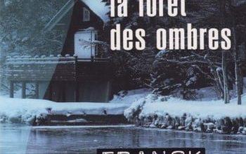 Franck Thilliez - La Forêt des Ombres