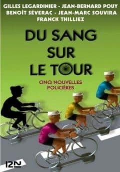 Gilles Legardinier - Du sang sur le tour