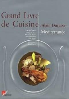 grand livre de cuisine d 39 alain ducasse m diterran e epub. Black Bedroom Furniture Sets. Home Design Ideas