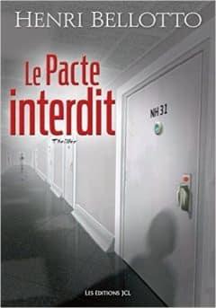 Henri Bellotto - Le Pacte interdit