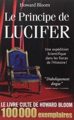 Howard Bloom - Le Principe de Lucifer