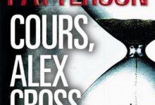 James Paterson - Cours, Alex Cross