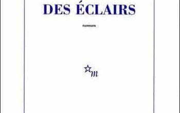 Jean Échenoz - Des éclairs
