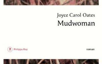 Joyce Carol Oates - Mudwoman