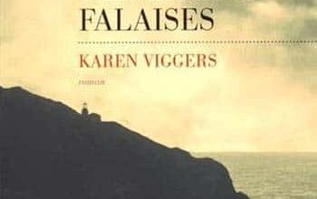 Karen Viggers - La maison des hautes falaises