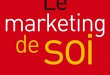 Photo de Le marketing de soi