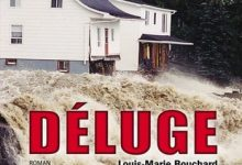 Photo de Louis-Marie Bouchard – Deluge