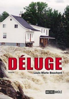 Louis-Marie Bouchard - Deluge