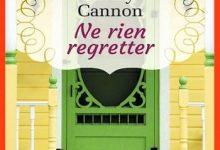 Molly Cannon - Ne rien regretter