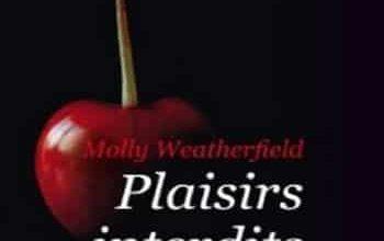 Molly Weatherfield - Plaisirs interdits