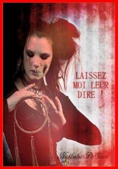 Nathalie Delbaere - Laissez-moi leur dire !