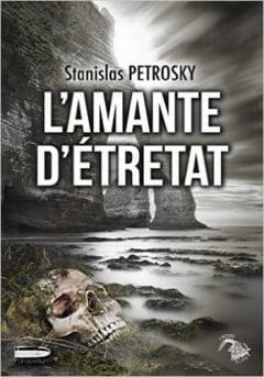 Stanislas Petrosky - L'Amante D'Étretat