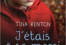 Photo de Tina Renton – J'étais à sa merci