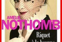 Photo de Amélie Nothomb – Riquet à la houppe