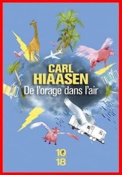 Carl Hiaasen - De l'orage dans l'air