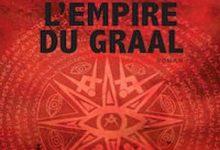 Eric Giacometti & Jacques Ravenne - L'Empire du Graal