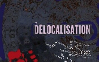 Eric Giacometti et Jacques Ravenne - Délocalisation