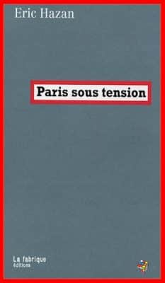 Eric Hazan - Paris sous tension