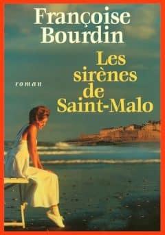 Françoise Bourdin - Les sirènes de Saint Malo
