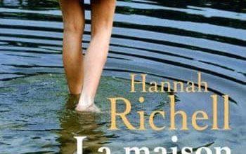 Hannah Richell - La Maison du lac