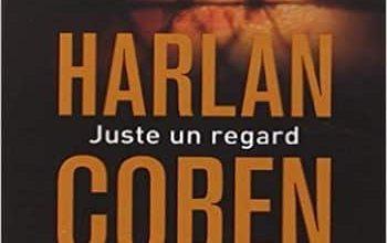 Harlan Coben - Juste un regard