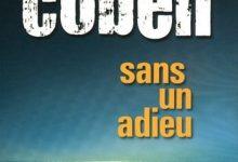 Harlan Coben - Sans un adieu