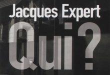 Photo de Jacques Expert – Qui ?