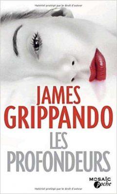 James Grippando – Les profondeurs (2016) James-Grippando-Les-profondeurs-240x398