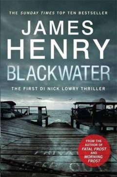 James Henry - Blackwater