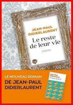 Jean-Paul Didierlaurent - Le reste de leur vie